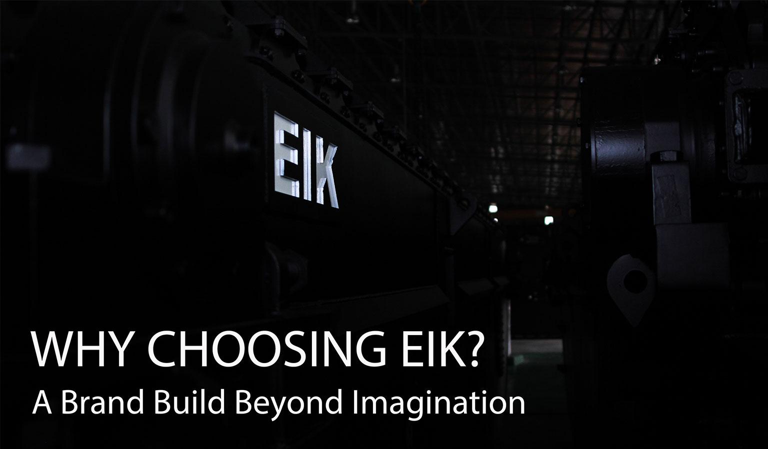 Why-Choosing-EIK